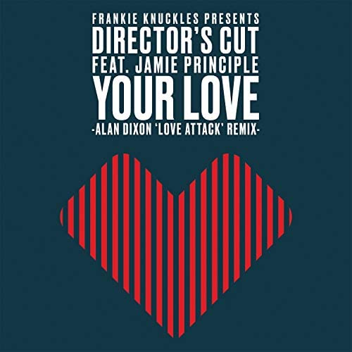 フランキー・ナックルズ, Director's Cut & エリック・カッパー feat. ジェイミー・プリンシプル