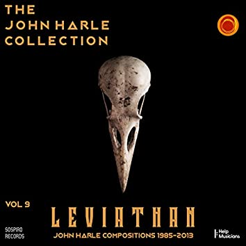 The John Harle Collection Vol. 9: Leviathan (John Harle Compositions 1985-2013) (Live)