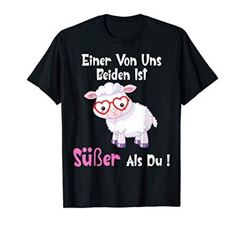Einer von Uns Beiden Ist Süßer Als Du Schaf Frauen Geschenke T-Shirt