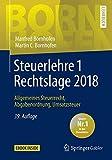 Steuerlehre 1 Rechtslage 2018: Allgemeines Steuerrecht, Abgabenordnung, Umsatzsteuer (Bornhofen Steuerlehre 1 LB) - Manfred Bornhofen