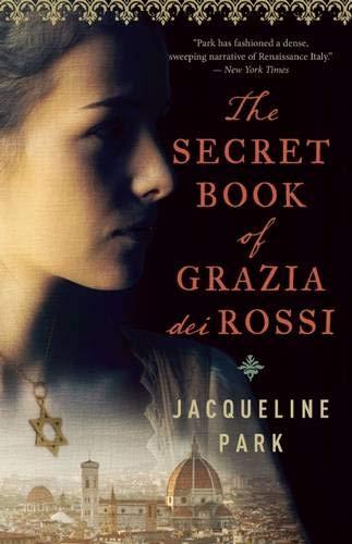 The Secret Book of Grazia Dei Rossi: Book One