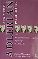 Primer of Adlerian Psychology
