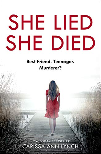 She Lied She Died: A gripping new thriller full of twists and turns –the most page-turning novel you will read this year! by [Carissa Ann Lynch]