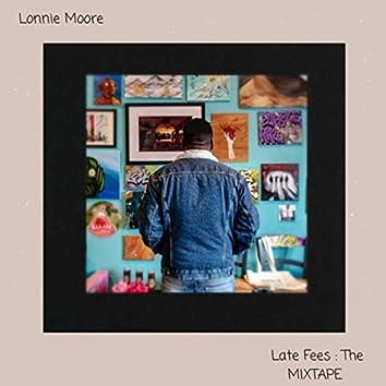 Late Fees: The Mixtape