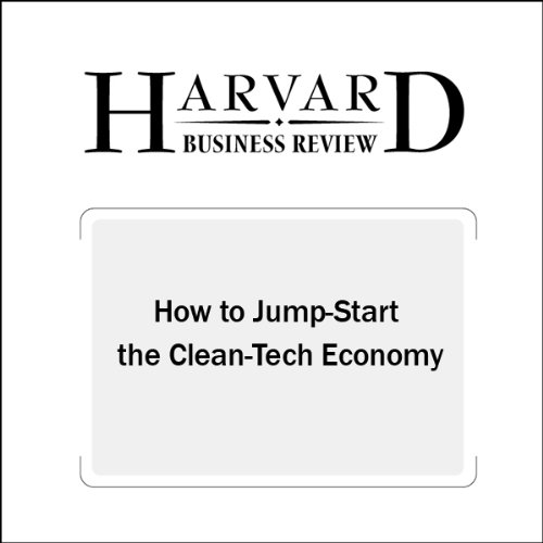 How to Jump-Start the Clean Tech Economy (Harvard Business Review) audiobook cover art
