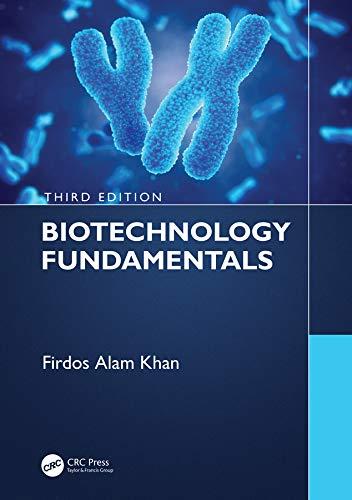 Biotechnology Fundamentals Third Edition (English Edition)