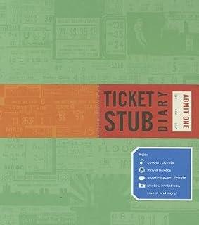 Ticket Stub Diary[TICKET STUB DIARY][Hardcover]