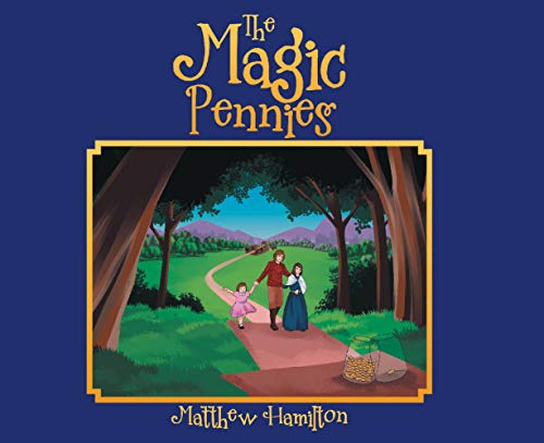 The Magic Pennies (English Edition)