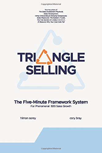 Compare Textbook Prices for Triangle Selling: Sales Fundamentals to Fuel Growth  ISBN 9781717186621 by Sorey, Hilmon,Bray, Cory