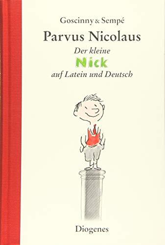 Parvus Nicolaus: Der kleine Nick auf Latein und Deutsch: Geschichten vom kleinen Nick auf Latein und auf Deutsch (Kinderbücher)