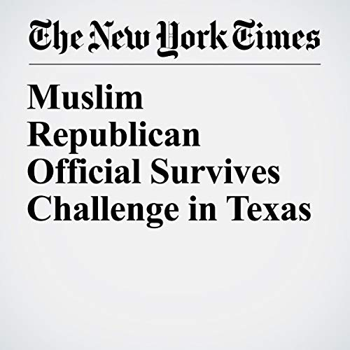『Muslim Republican Official Survives Challenge in Texas』のカバーアート