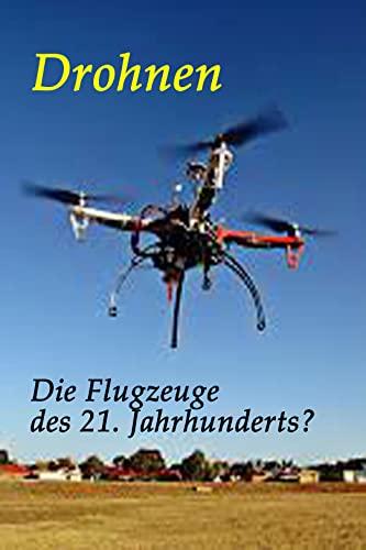 Drohnen: Die Flugzeuge des 21....
