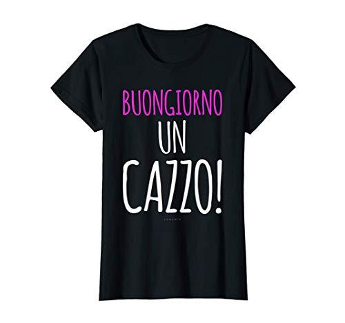 Donna Buongiorno - Magliette Donna Divertenti Con Frasi Simpatiche Maglietta