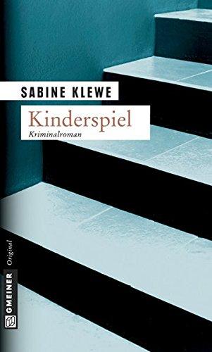 Image of Kinderspiel. Der zweite Katrin-Sandmann-Krimi (Krimi im Gmeiner Verlag)