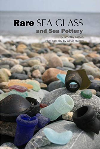 Rare Sea Glass and Sea Pottery (English Edition)