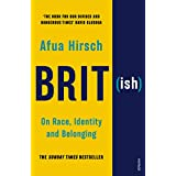 Brit(ish): On Race, Identity and Belonging (English Edition)
