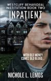 Inpatient: A Paranormal Reverse Harem (Westcliff Behavioral Institution Book 2) (English Edition)