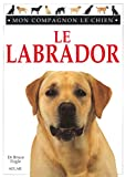 Le labrador (French Edition)