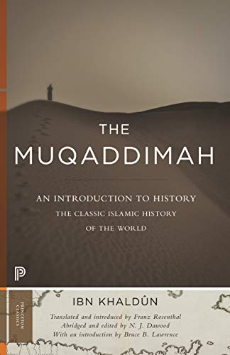 The Muqaddimah: An Introduction to History - Abridged Edition (Princeton Classics: Bollingen) (English Edition)