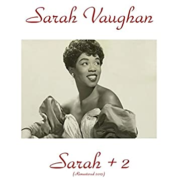 Sarah + 2 (Remastered 2015)
