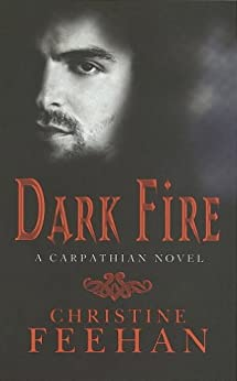 Dark Fire: Number 6 in series (Dark Series) by [Christine Feehan]