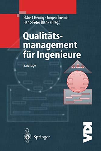 Qualitätsmanagement für Ingenieure (VDI-Buch) (German Edition)