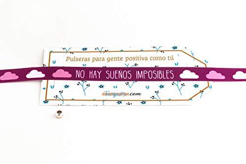 Tarja 73 - Pulsera de Tela con Mensaje: NO HAY SUEÑOS IMPOSIBLES - Pulsera con Frase - Regalo Creativo e Ideal