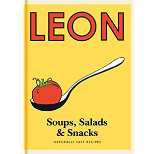 Little Leon Soups, Salads & Snacks Fast lunches, simple snacks and healthy recipes from Leon Restaurants (Little Leons):Isfreetorrent
