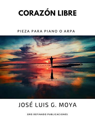 Corazón Libre: Pieza para piano o arpa