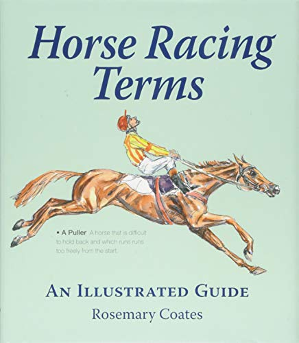 Compare Textbook Prices for Horse Racing Terms: An Illustrated Guide  ISBN 9781910723746 by Coates, Rosemary