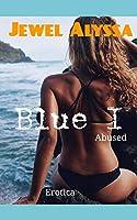 Blue I: Abused