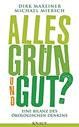 Alles Grün und Gut? - Amazon Partnerlink