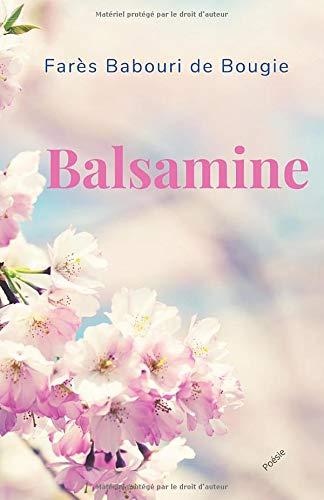 Balsamine: Poésie