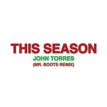This Season (Mr. Boots UK House Mix)