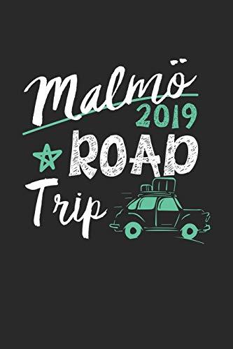 Malmö Road Trip 2019: Malmö Notebook - Malmö Vacation Journal - 110 White Blank Pages - 6 x 9 - Malmö Notizbuch - ca. A 5 - Handlettering - Diary