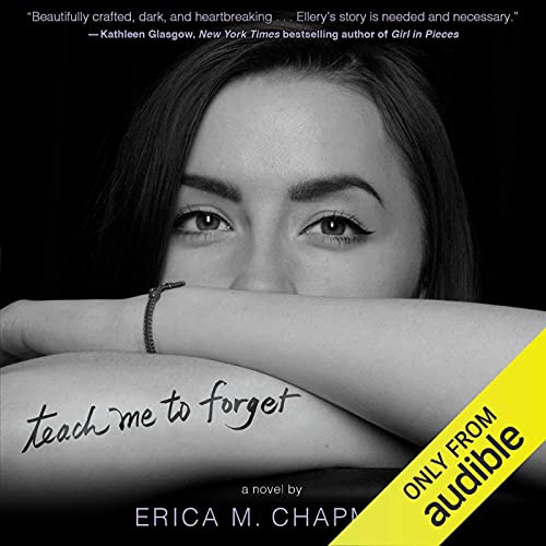 Teach Me to Forget Audiobook By Erica M. Chapman cover art