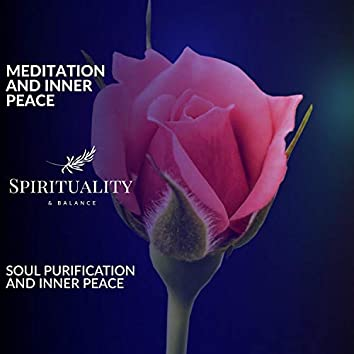 Meditation And Inner Peace - Soul Purification And Inner Peace