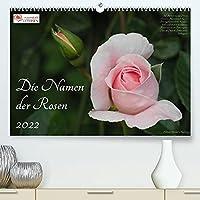 Die Namen der Rosen (Premium, hochwertiger DIN A2 Wandkalender 2022, Kunstdruck in Hochglanz): Rosensorten mit ihren Namen (Monatskalender, 14 Seiten )