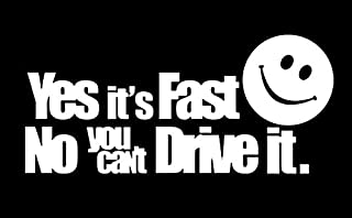 Makarios LLC Yes It's Fast You Can't Drive JDM Autos, Trucks, Vans, Walls Laptop, MKRR533, Weiß