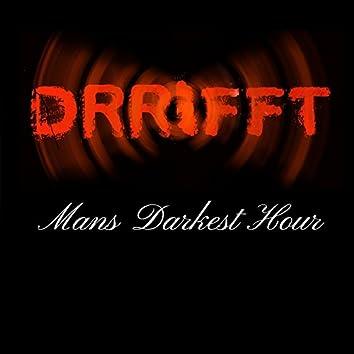 Mans Darkest Hour