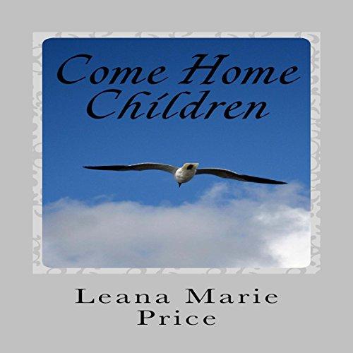 Come Home Children audiobook cover art