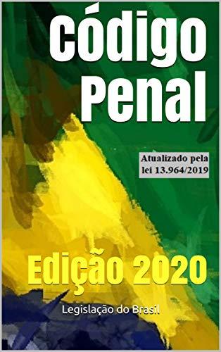 Código Penal: Edição 2020 (Direito Positivo Livro 4)