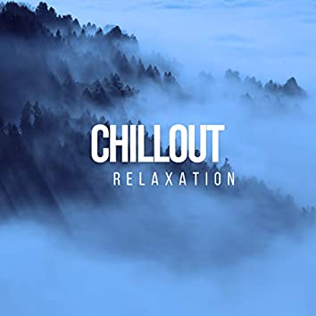 Chillout Relaxation, Vol. 1