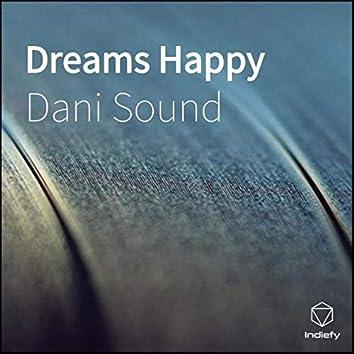 Dreams Happy