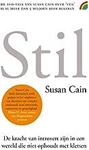 Stil: de kracht van introvert zijn in een wereld die niet ophoudt met kletsen