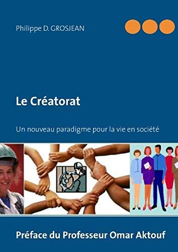 Le créatorat : Un nouveau paradigme pour la vie en société