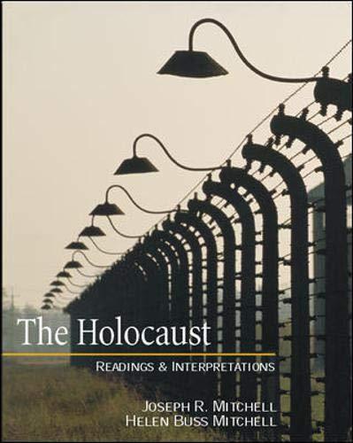 The Holocaust: Readings and Interpretations (Textbook)