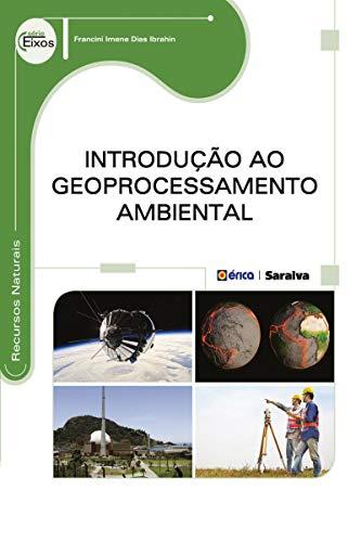 Introdução ao Geoprocessamento Ambiental