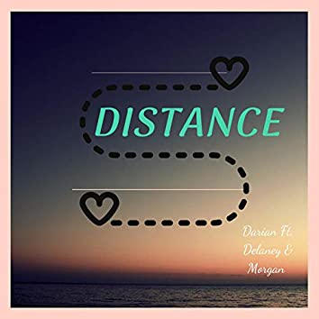 Distance (feat. Darian & Morgan)