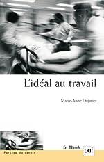 L'idéal au travail de Marie-Anne Dujarier